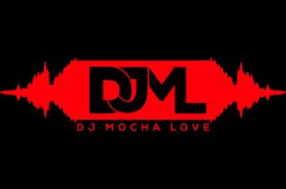 DJ Mocha Love